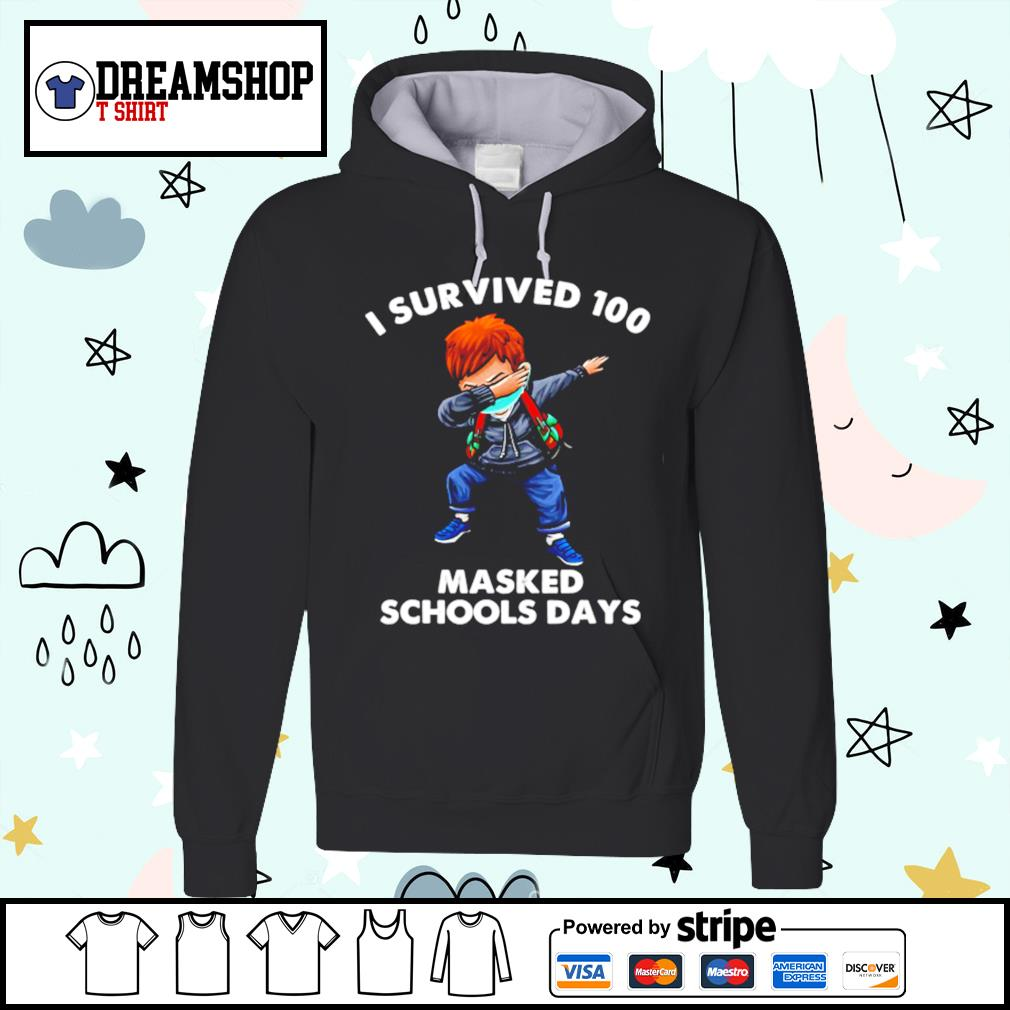 Dabbing I Survived 100 Masked School Days s hoodie