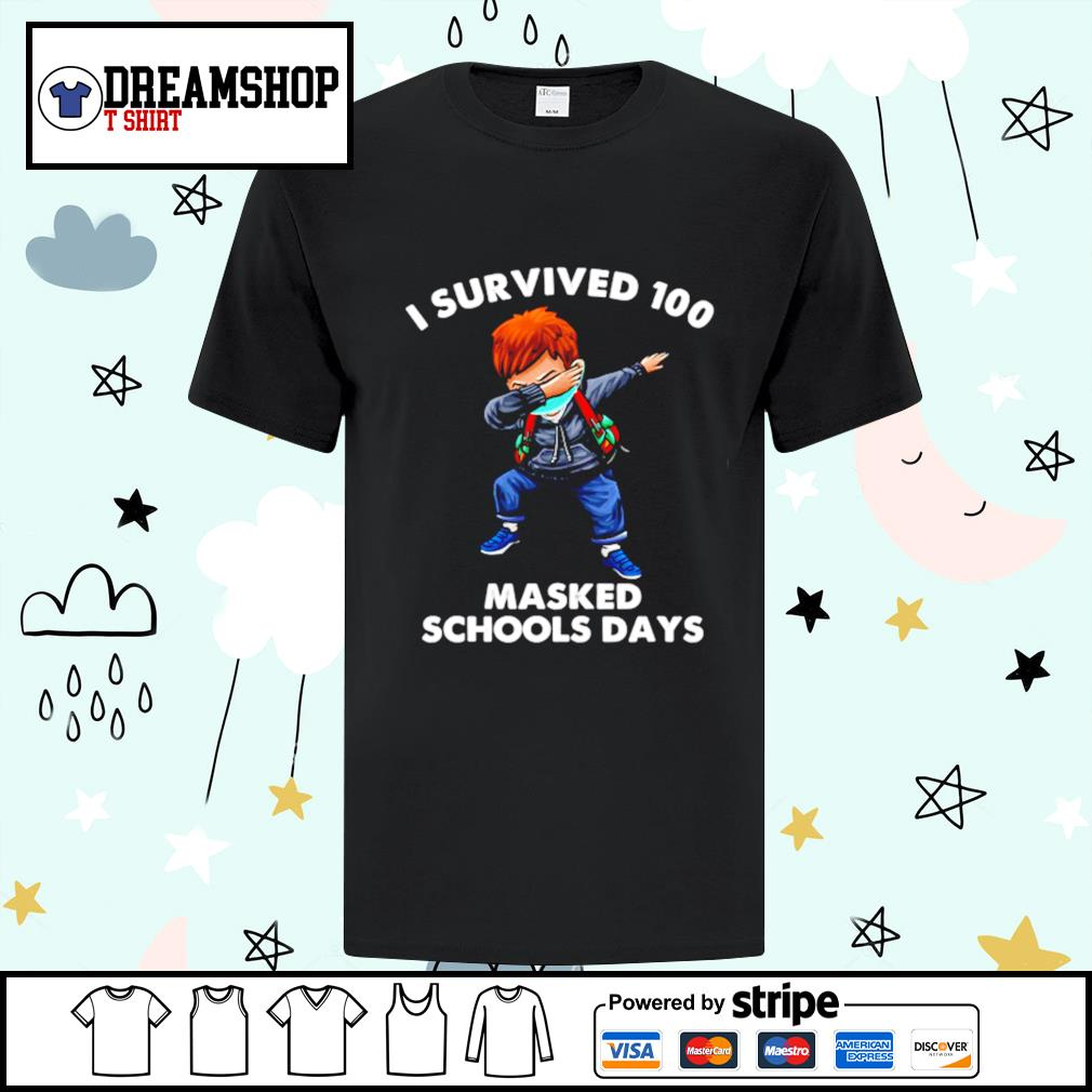 Dabbing I Survived 100 Masked School Days shirt