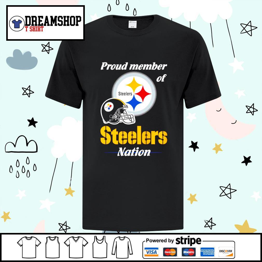 Pittsburgh Steelers proud member of Steelers nation shirt