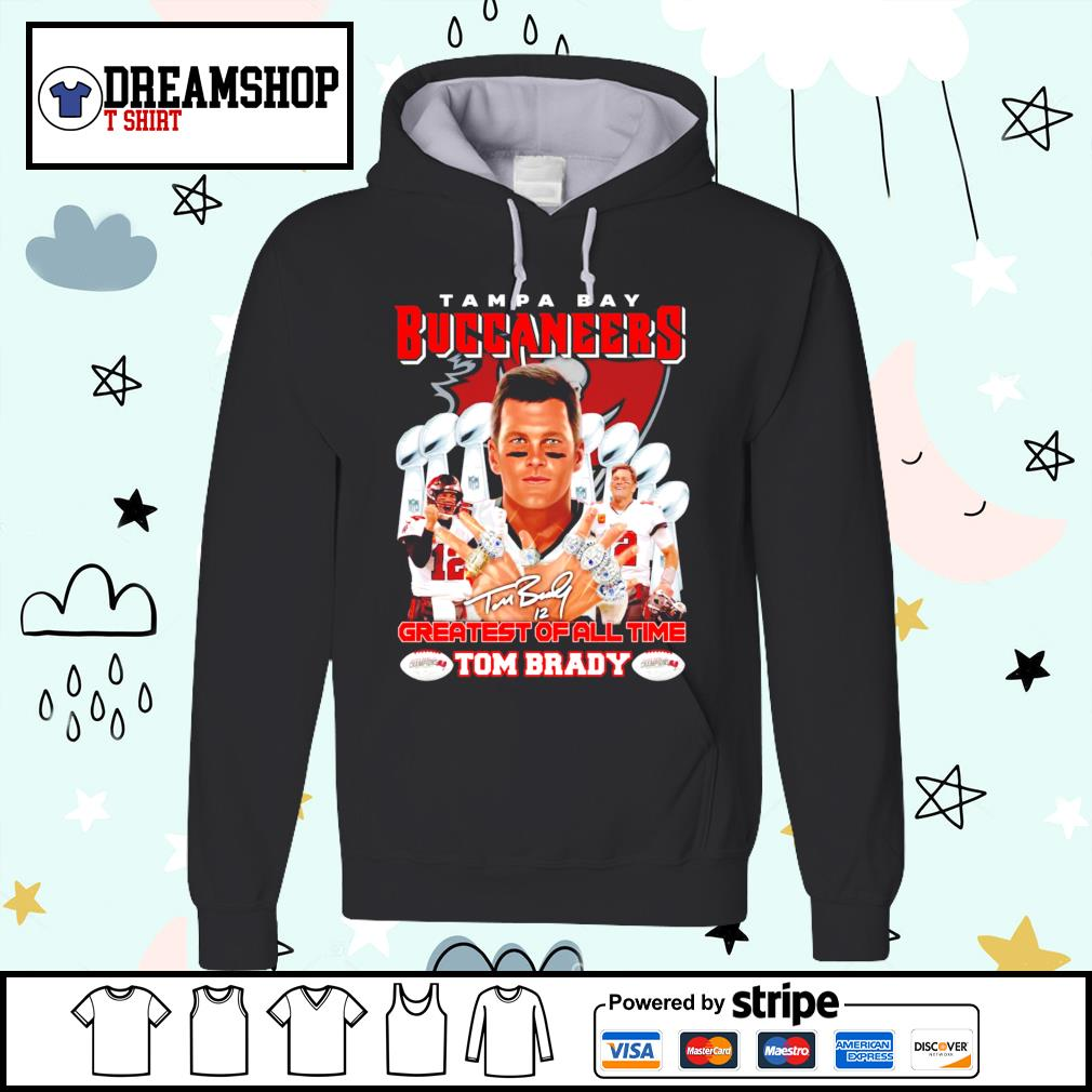Tom Brady Tampa Bay Buccaneers Greatest of all time t-s hoodie