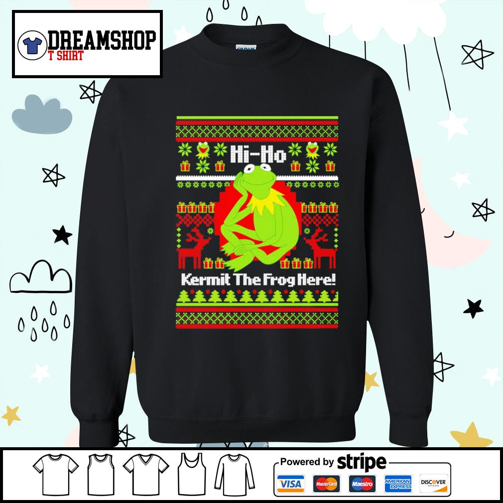 Hi ho Kermit the frog here ugly Christmas shirt, sweater sweater