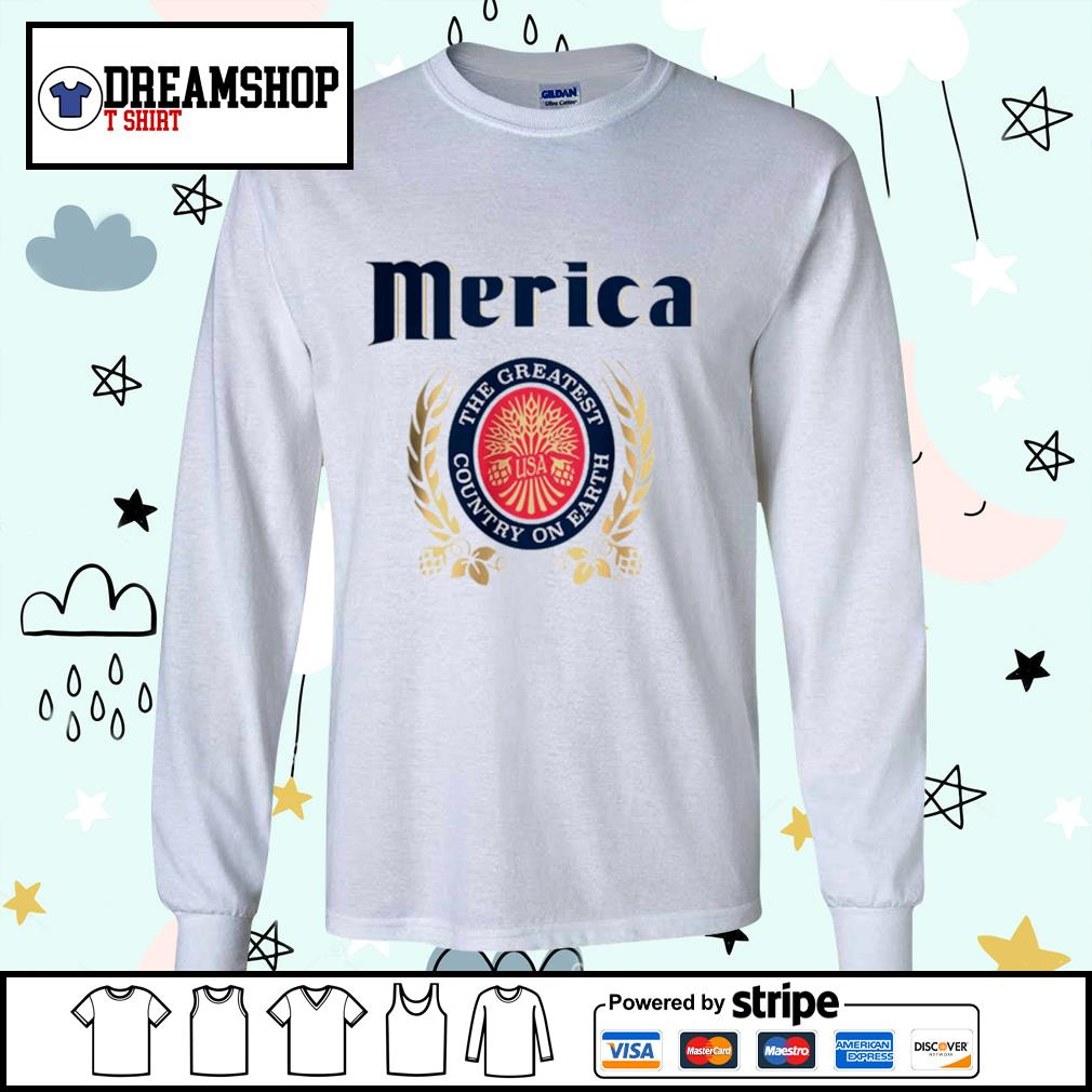 Merica the greatest country on earth s longsleeve-tee