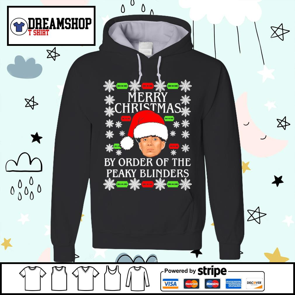Merry Christmas by order of the Peaky Blinders ugly Christmas shirt, sweater hoodie