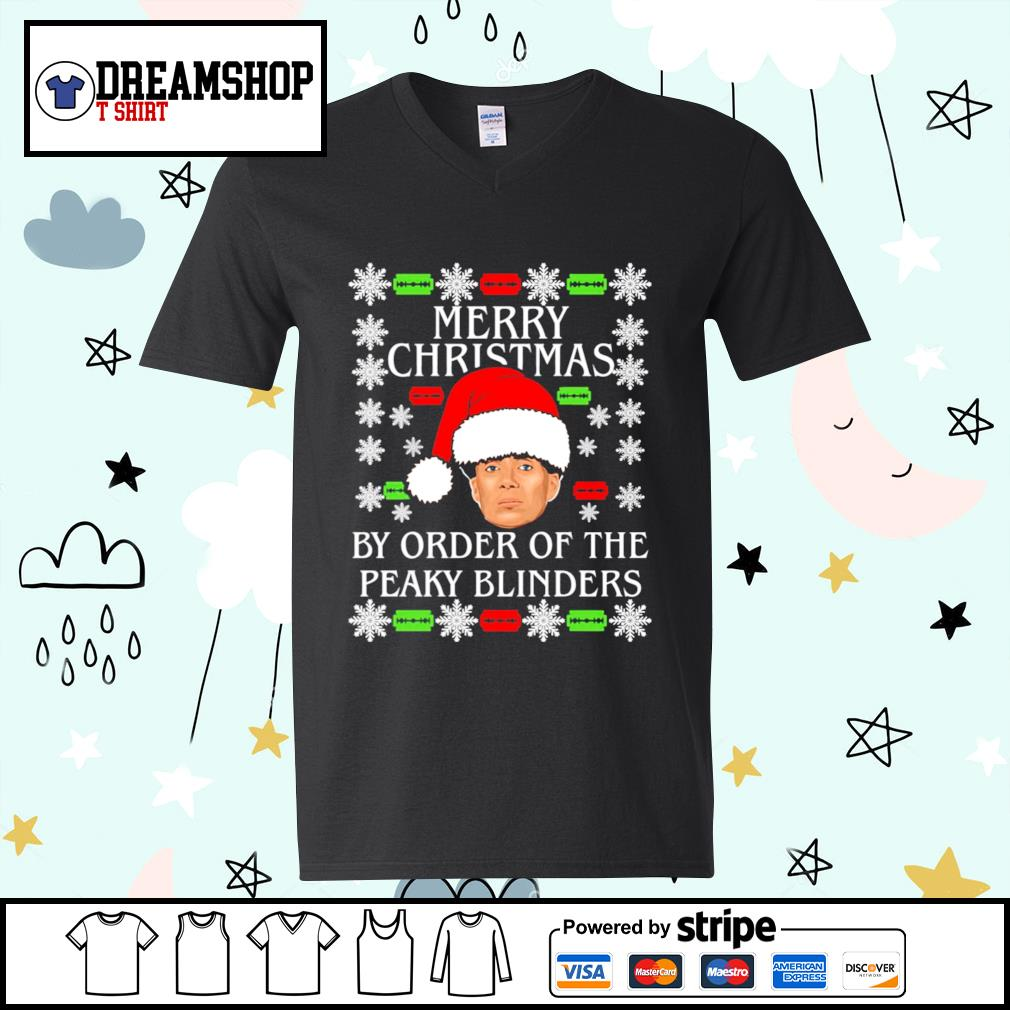 Merry Christmas by order of the Peaky Blinders ugly Christmas shirt, sweater v-neck-t-shirt