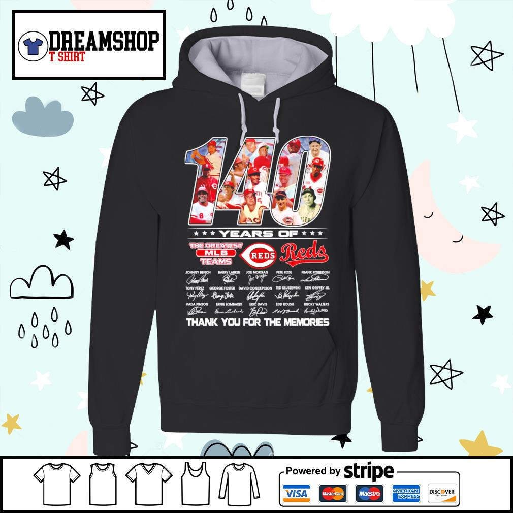 140 years of The Greatest MLB teams Reds thank you foe the memories s hoodie